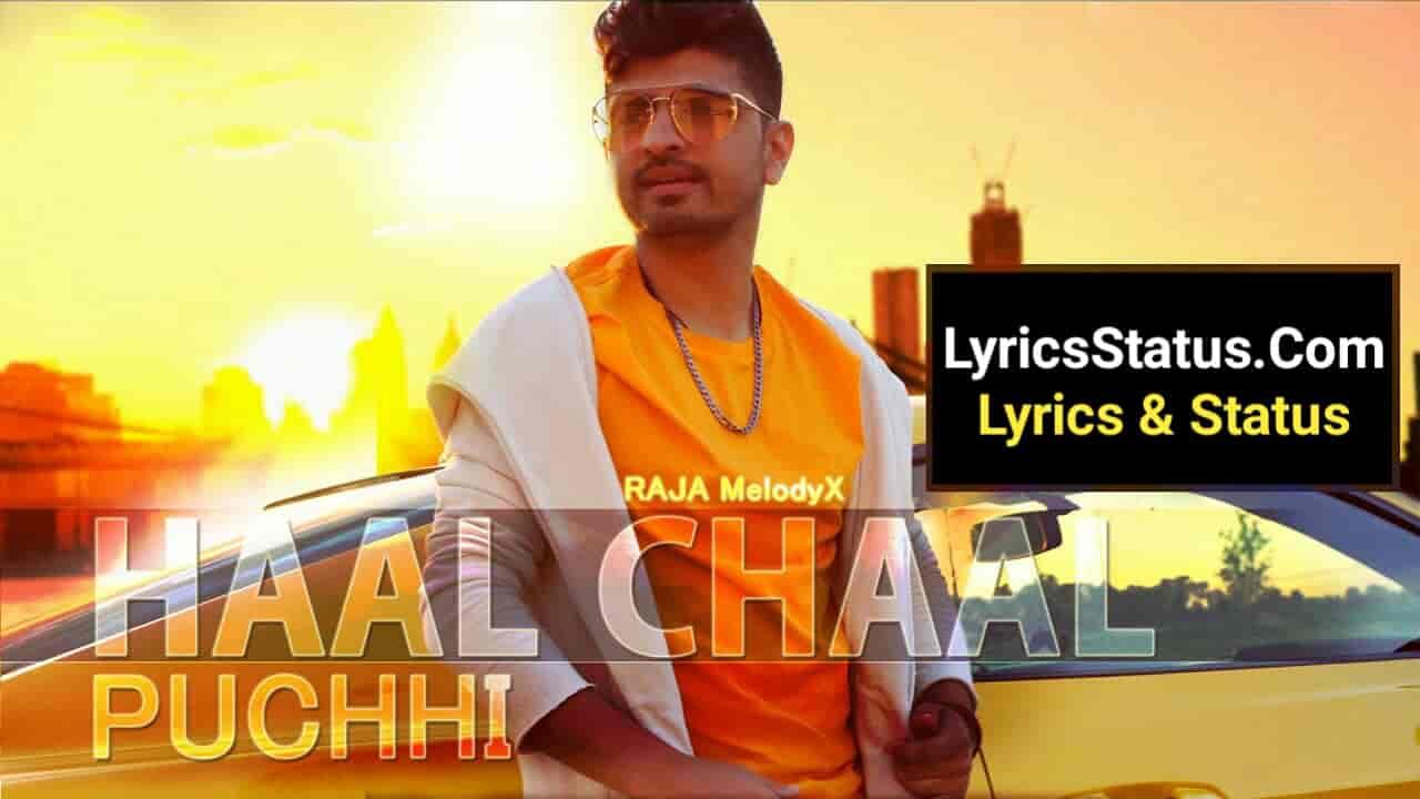 Raja-MelodyX-Haal-Chaal-Puchhi-Pinda-Aale-aa-Lyrics-Status-Black-Background-Video-Download