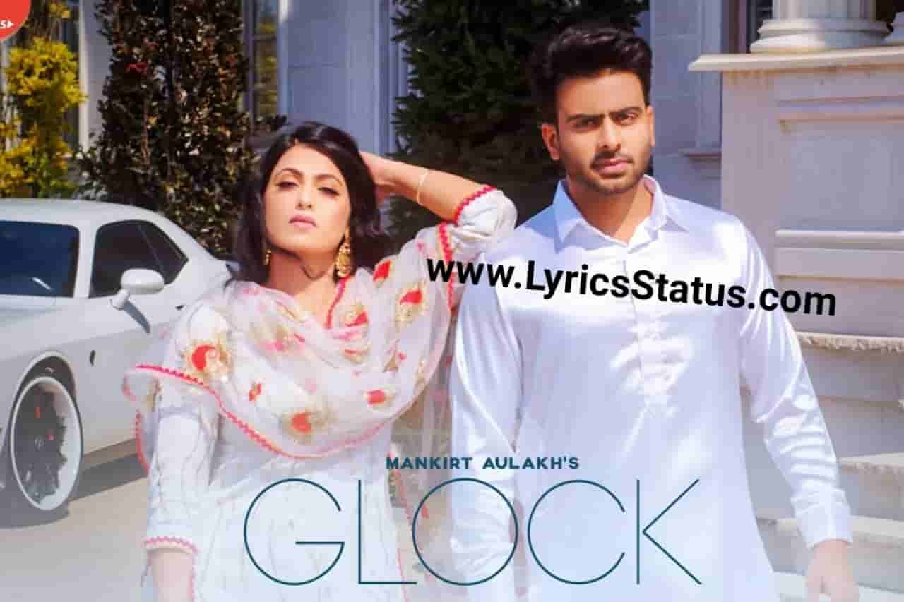 Befikri Ho Ke La Yaari Mankirt Aulakh New Song Glock Lyrics Status Video Download