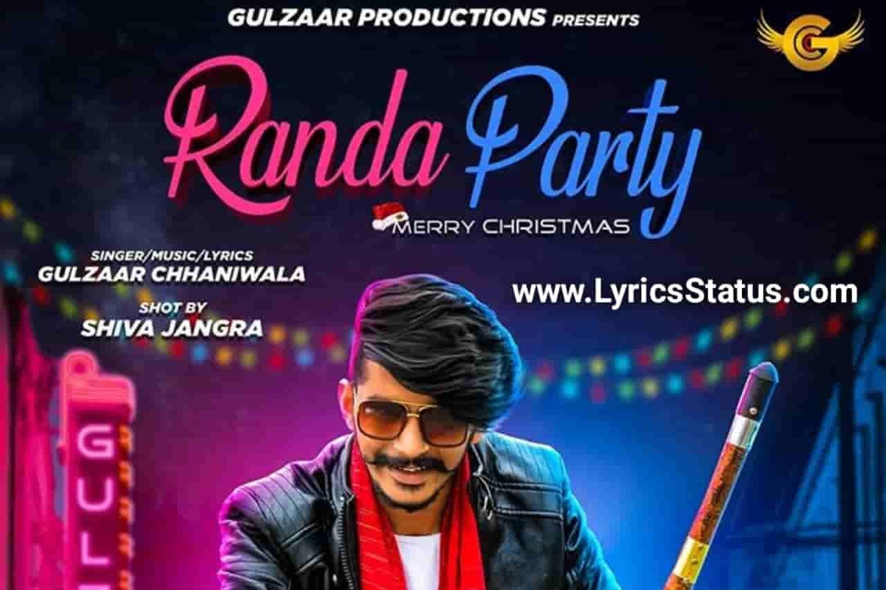 Gulzaar Chhaniwala Randa Party Lyrics Status Video Download
