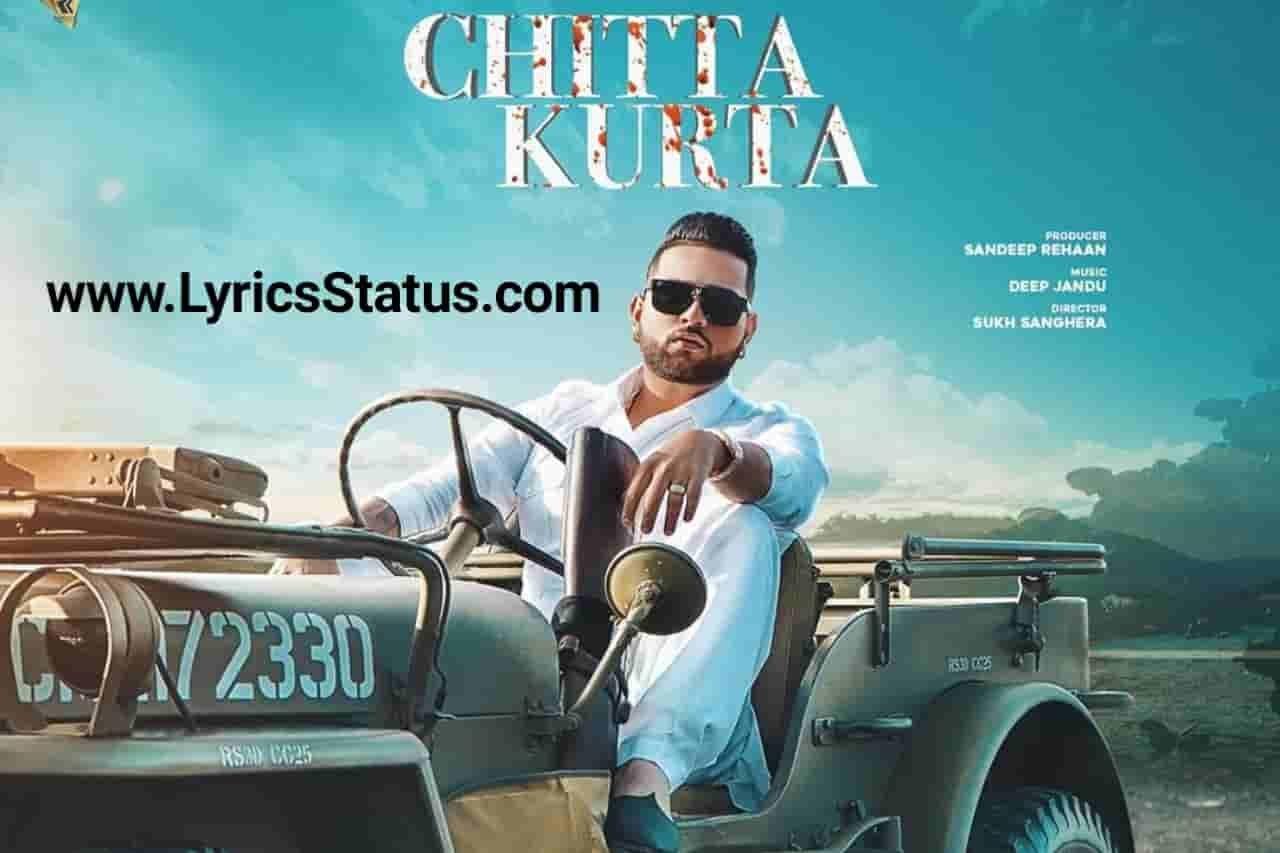 Karan Aujla New Song Chitta Kurta Lyrics Status Download