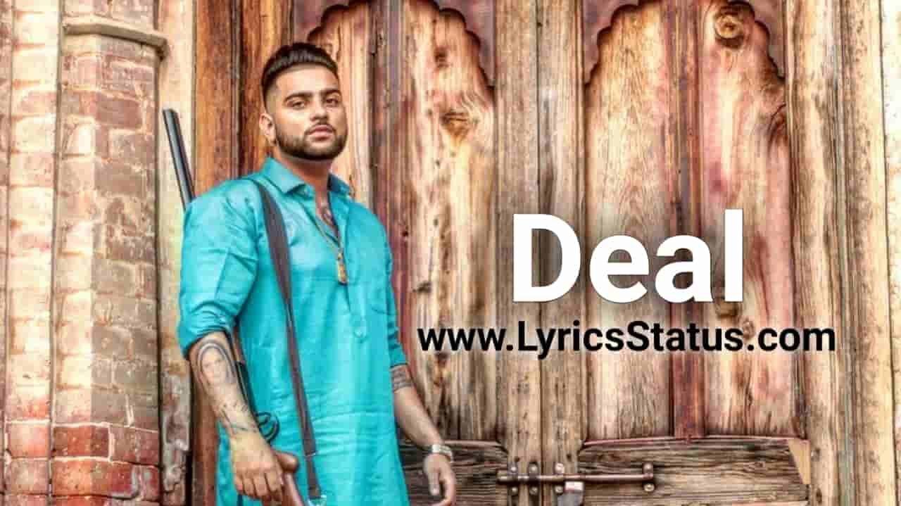 Karan Aujla new song Deal Karda Lyrics Status download