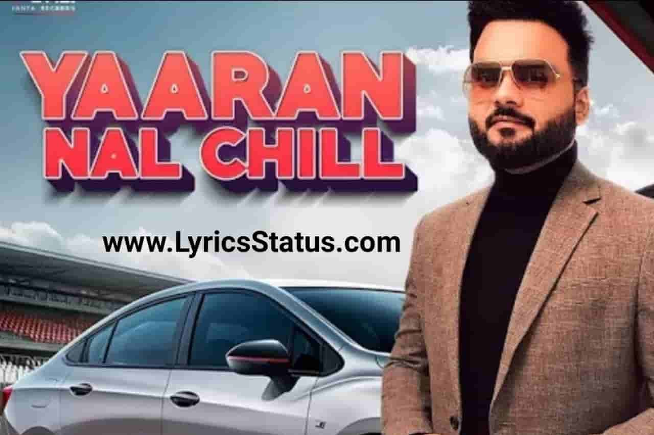 Kulbir Jhinjer New Song Yaaran Nal Chill Lyrics Status Video Download