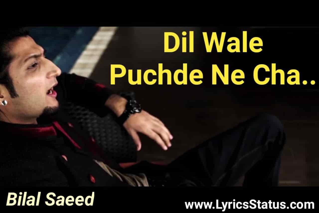 Dil wale puchde ne cha Lyrics status download memes orignal song