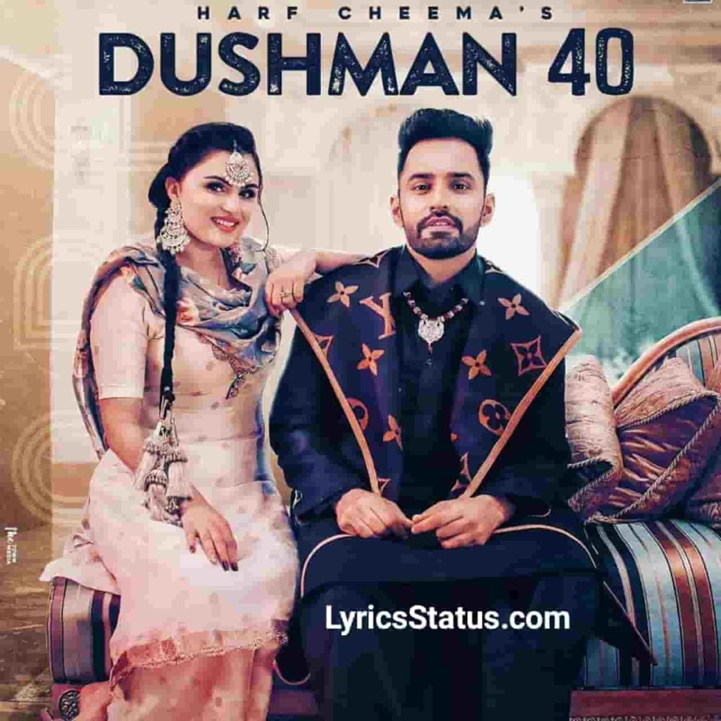 Gurlej Akhtar Harf Cheema Dushman 40 Lyrics status download Kaale seeshe gaddi kaali 4 yaar ne dushman 40 Ve jide utte akh tikaali Jatti vi AK47
