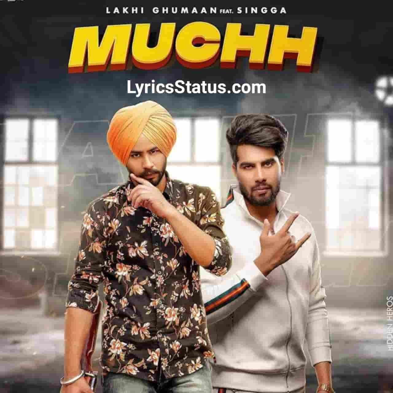 Singga Lakhi Ghumaan Charcha ch Muchh Lyrics status download Pehlan Dade diyan Muchhan Fer Bapu diyan Muchhan Hun Charcha ch Muchh tere yaar di