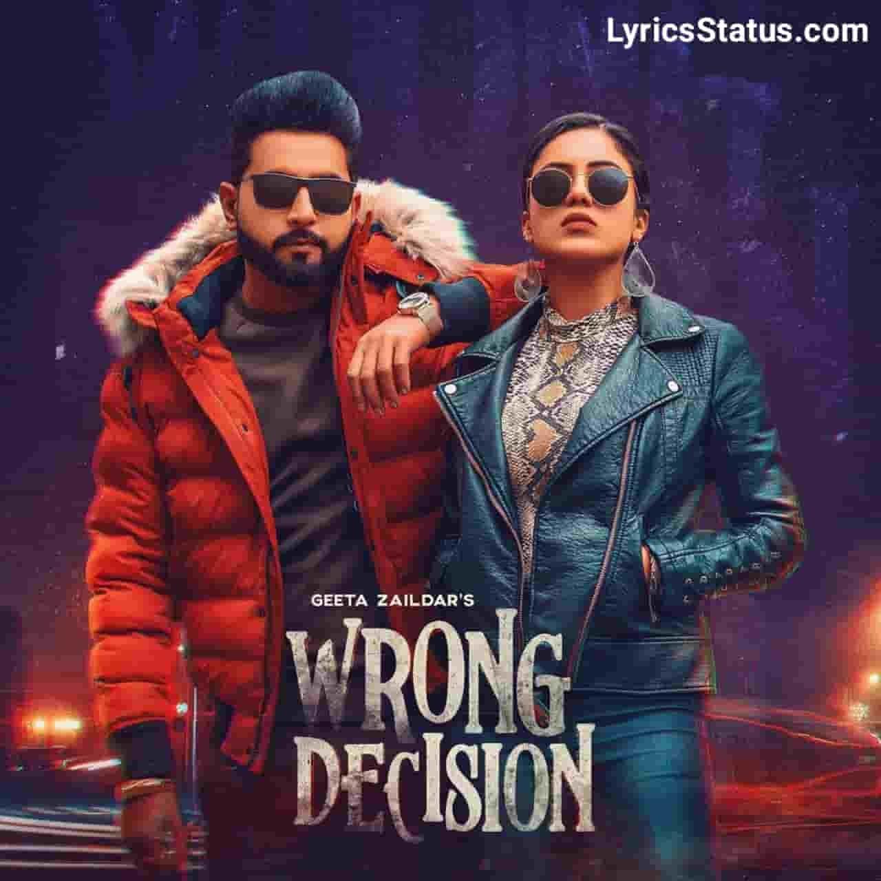 Gurlej Akhtar Wrong Decision Geeta Zaildar Lyrics status download