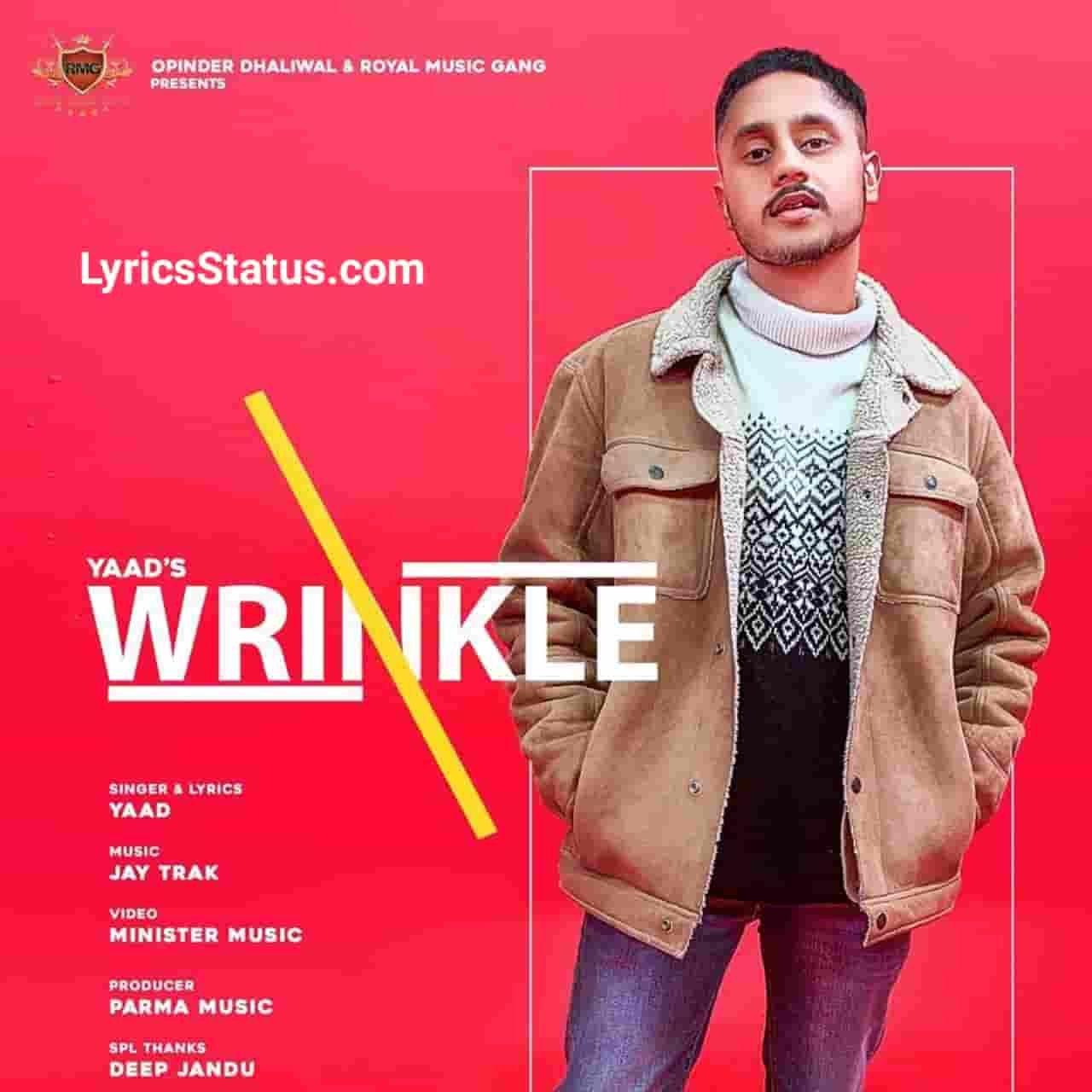 Yaad Wrinkle Karan Aujla Lyrics Status Download Fikran ch pen ge wrinkle tere ni Soch soch karde ki jatt balliye punjabi song Wrinkle Yaad Purewal