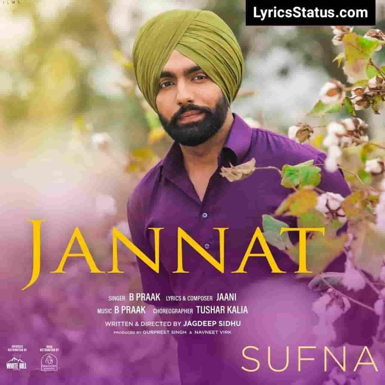 Jaani Ammy Virk Jannat B Praak Lyrics Status Download Video Teri har cheez jannat ae Ho jannat ae tera hasna New punjabi song Jannat of B Praak