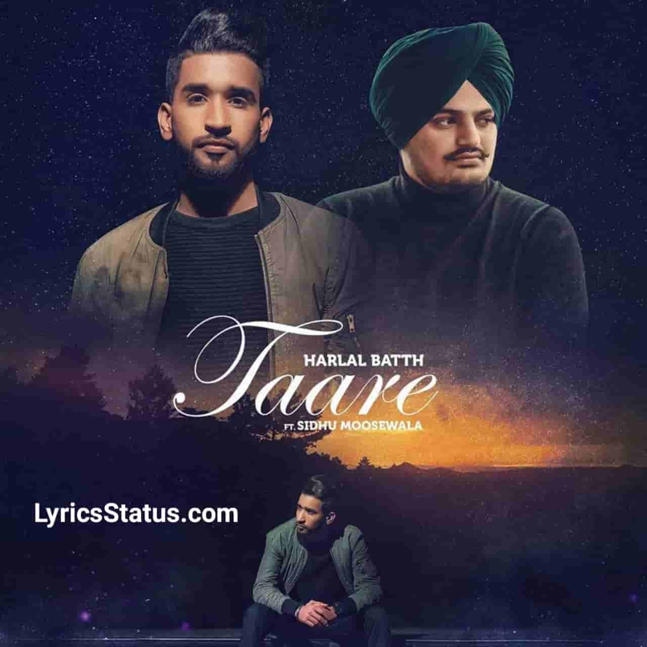 Harlal batth Taare Sidhu Moose Wala Lyrics Status Download Video Latest punjabi song Mitran ne tutde vekhe Arshan ton taare ni New punjabi status.