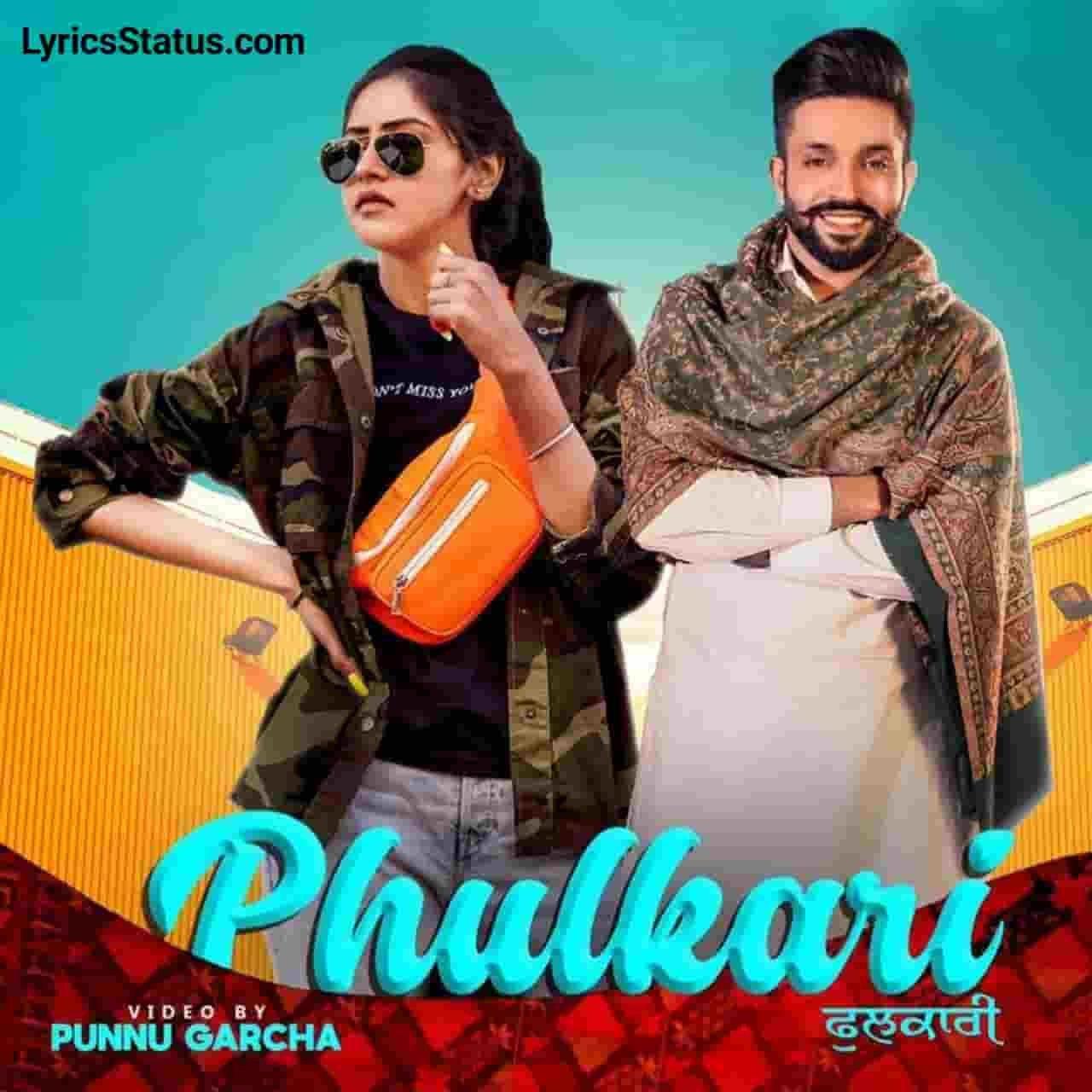 Baani Sandhu Udde Phulkari Dilpreet Dhillon Lyrics Status Download Latest punjabi song Ghaint jatt naal yaari 6 foot di kawari Tahiyon udde phulkari