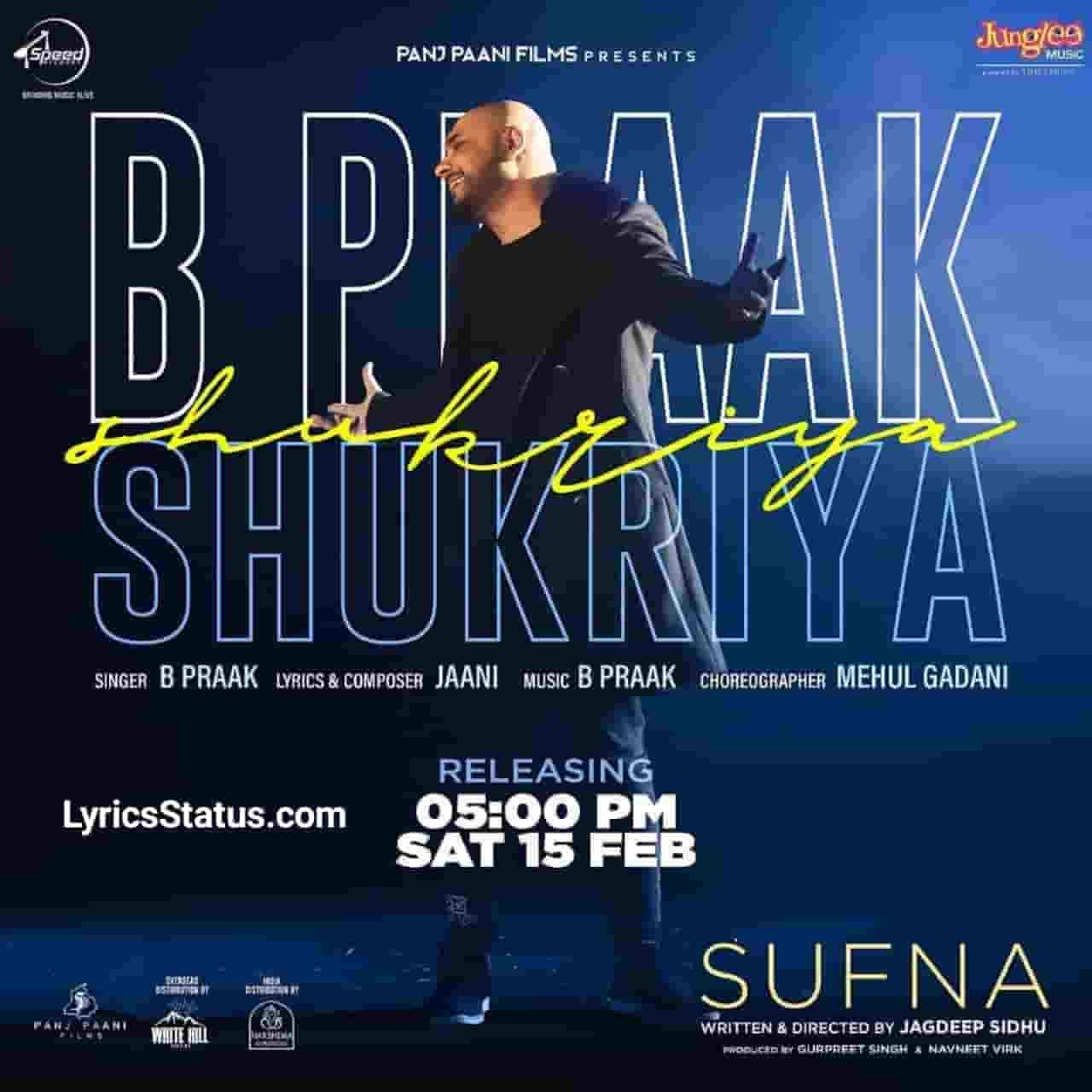 Jaani Ammy Virk Shukriya B Praak Lyrics Status Download Video Latest punjabi song Shukriya, Shukriya Tera status punjabi song Shukriya of B Praak