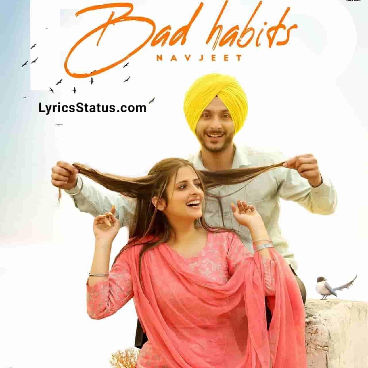Navjeet Bad Habits Lyrics Status Download Punjabi Song Jatti Nu Aa Kardia Tang Ve Teriya ae Bad Habit'an status video Black Background Status.