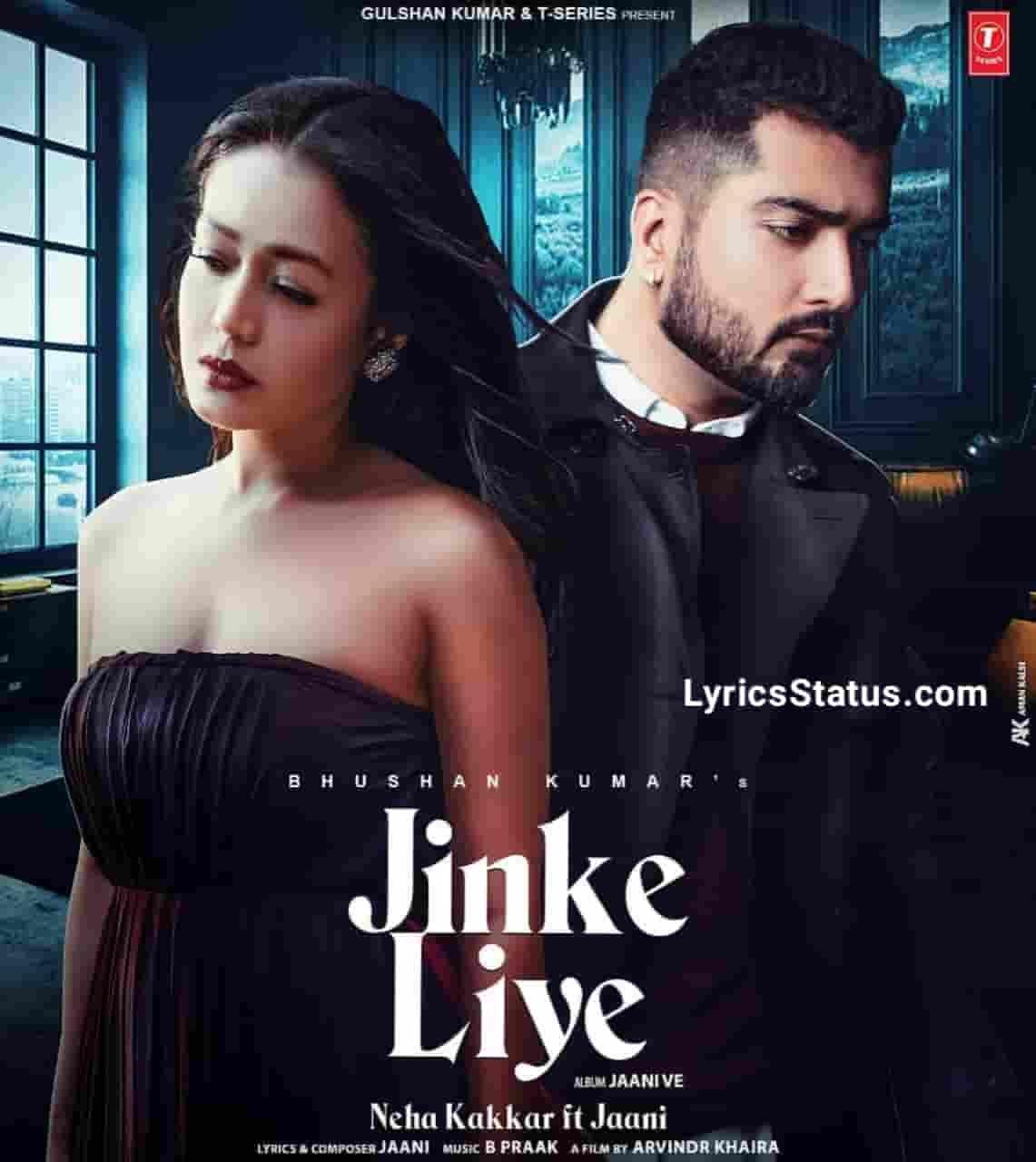 Neha Kakkar Jinke Liye Jaani Lyrics Status Download New Punjabi Song Jinke liye hum rote hain Woh kisi aur ki baahon mein sote hain status video