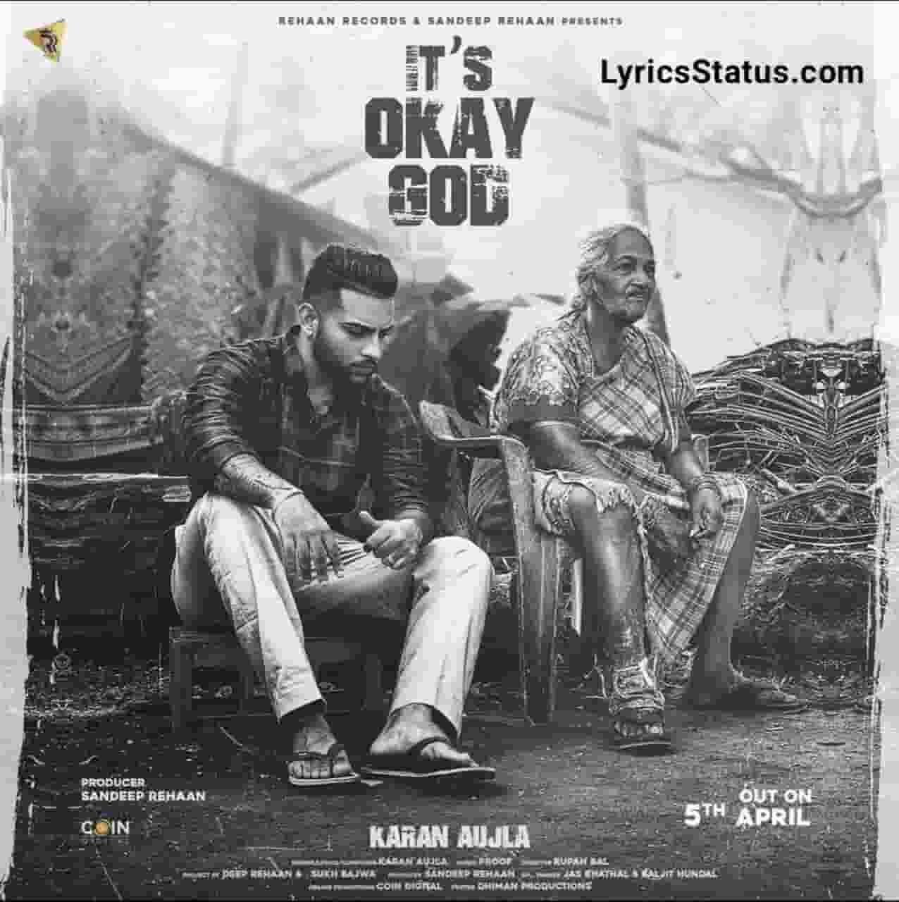 Karan Aujla Its Okey God Lyrics Status Download Punjabi Song