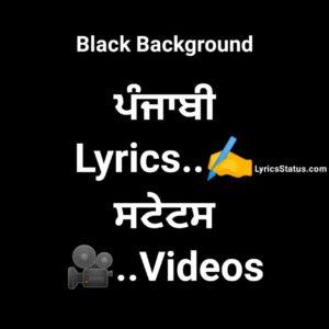 Punjabi Whatsapp Black Background Status Video Download Latest Punjabi Song status video New punjabi songs lyrics status videos