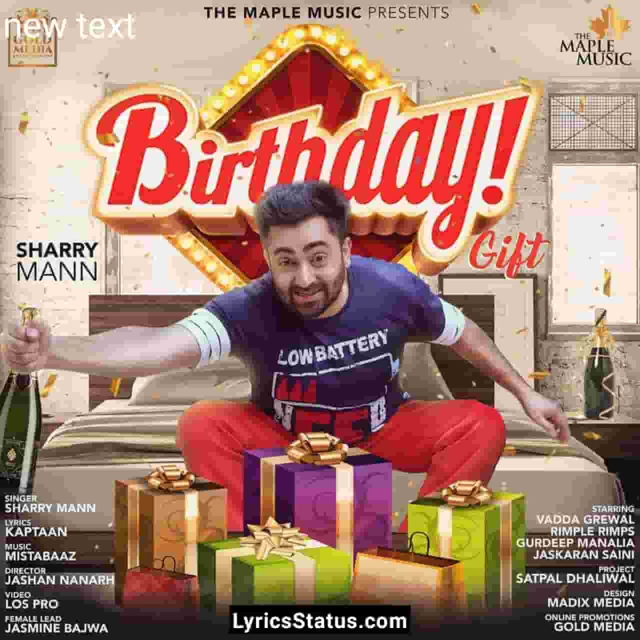 Sharry Maan Birthday Gift Lyrics Status Download Punjabi Song Kehndi birthday te ki gift kara Main kiha peti dede daaru di status Black Background
