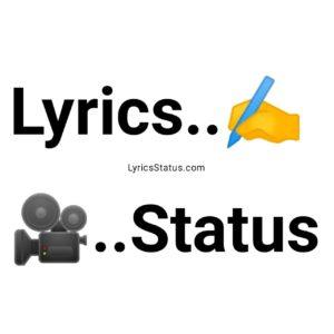 Song Lyrics Status Whatsapp Punjabi Lyrics for Status Video Download Latest Song Punjabi Lyrics Status Video Black Background Status for free