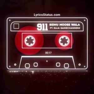 911 Sidhu Moose Wala Lyrics Status Download Punjabi Song Punjabi Song Kari di ni care Poori babe di aa mehar Jatt jutti thalle rakhe duniya video