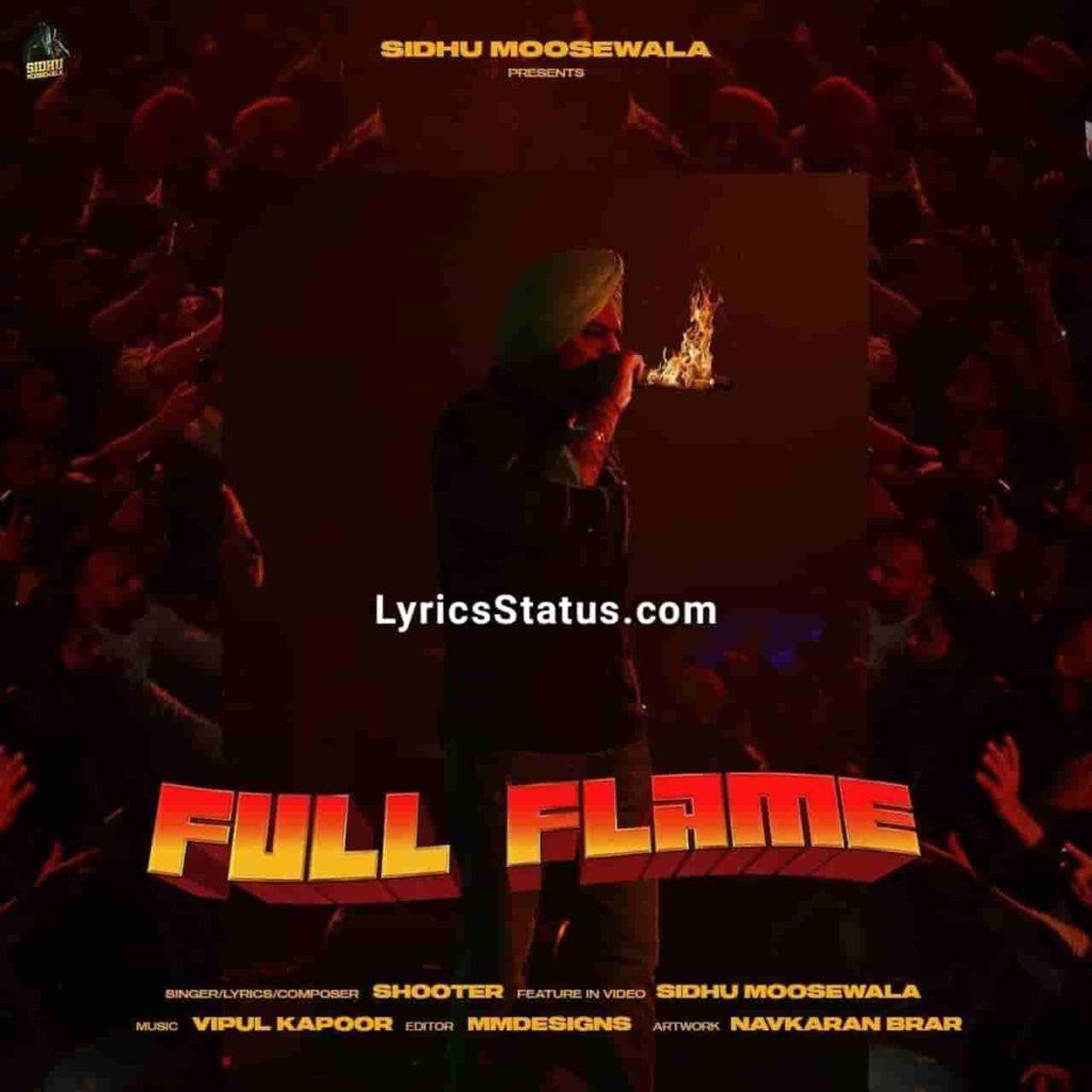 Shooter Kahlon Full Flame Sidhu Moose Wala Lyrics Status Download Punjabi Song Kehnde English Vich Jihnu Full Flame Desi Vich Kori Agg Kude whatsapp
