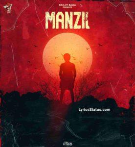 Ranjit Bawa Manzil Lyrics Status Download Punjabi Song Je hon iraade pakke Putt duniya maare dhakke Banda dil na chota rakhe Manzil bahuti door nahi