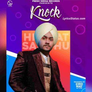 Knock Himmat Sandhu Lyrics Status Download Punjabi Song Knock vi na kitta Sidhi dil vich vad gayi Ishq Brandy saanu Bina peete chadh gayi video
