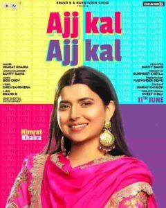 Ajj Kal Ajj Kal Nimrat Khaira Lyrics Status Download Punjabi Song Ve lareya ch langh ju jawani mutiyaar di Ve hor koyi mang ju ve minattan guzaar di