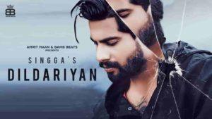 Dildariyan Singga New Song Lyrics Status Download Punjabi Song Aa vekh dildariyan Akhan hoyiaan bhariyan Yaad teri aa gayi Badla ch goliyan main mariyan
