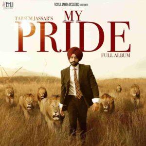 Pride Tarsem Jassar Lyrics Status Download Punjabi Song Sirr utte pagg ae whatsapp status video Black Background Status.