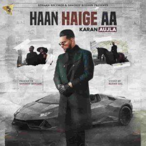 Haan Haige Aa Karan Aujla Lyrics Status Download Punjabi Song Haan Haige Aa whatsapp status video Black Background Status New punjabi song