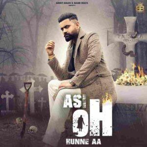 Asi Oh Hunne Aa Amrit Maan Lyrics Status Download Punjabi Song Ni Asi Oh Hunde Aa whatsapp status video Black Background Status