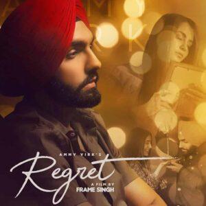 Ammy Virk Regret Lyrics Status Download Punjabi Song Dukhi Te Rehni Aan Par End Nahi Kardi Ik Text Type Taan Kardi Aa Mein Send Nahi Kardi