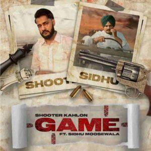 Shooter Kahlon Game Sidhu Moose Wala Lyrics Status Download Hun Mere te Nazar rakhyo main kiha bai o tu game'an dekhi pendiyan WhatsApp video