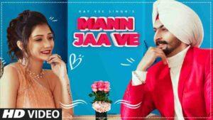 Kay Vee Singh Mann Jaa Ve Lyrics Status Download Punjabi Song Oye mann ja ve tu Jatti mardi tere te mare hora utte tu WhatsApp status video.