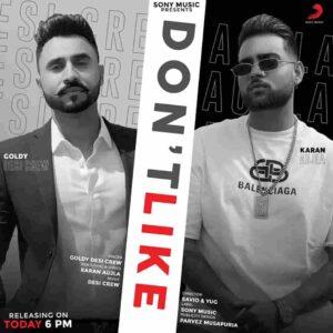 Goldy Desi Crew Don't Like Karan Aujla Lyrics Status Download tu ae red rose assi kande aan karengi na like oho bande aan tera gala mangda ae