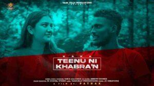 Kaka Tennu Ni Khabran Lyrics Status Download Punjabi Song Tenu ni khabran teriyan nazran meriyan sadhran nu Mithha Mittha WhatsApp video black