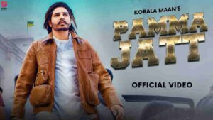 Korala Maan Pamma Jatt Lyrics Status Download Gurlej Akhtar