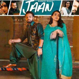 Barbie Maan Jaan Shree Brar Lyrics Status Download Punjabi Song teri jaan da dushman shehar sara te tu jatti di jaan ve WhatsApp status video.