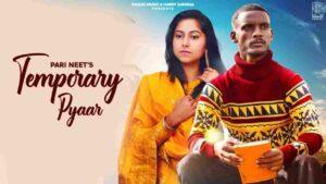 Pari Neet Temporary Pyar Kaka Lyrics Status Download Hanju dekhe nahiyo jane methon baapu mere de Je ijjtan to wadh mainu pyaar ho gaya.
