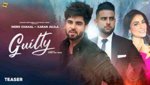Inder Chahal Guilty Karan Aujla Lyrics Status Download Punjabi Song Kaun tha tumko lene aya Kaun si gaadi thi WhatsApp video black background