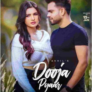 Akhil Dooja Pyaar Lyrics Status Download Punjabi Song Mainu koi taan dassyo ji pehla pyar sacha hunda ae ya duja WhatsApp status video black.