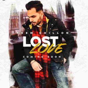 Prem Dhillon Lost Love Lyrics Status Download Punjabi Song haale duro duro vekhya tu jatt ni jani na tu ghat ni dhungi launda satt ni WhatsApp