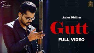 Arjan Dhillon Gutt Lyrics Status Download Punjabi Song Das kon gabru da gutt fadlu ni baah fadan kise nu teri mai ni dinda WhatsApp video