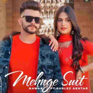 Gurlez Akhtar Mehnge Suit Nawab Lyrics Status Download Punjabi Song heavy je dupatte naal jhanjra ikk laide ve sharara jatti nu WhatsApp video
