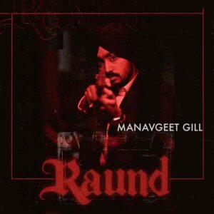 ManavGeet Gill Raund Lyrics Status Download Song Vailiyan to mile na gulab jattiye round leji jine marzi WhatsApp video black background