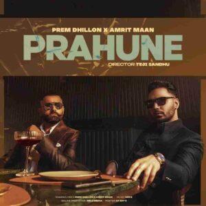 Prem Dhillon Prahune Amrit Maan Lyrics Status Download Song Ho muki aa mukki aa gall muki aa ni tainu yaar ne viyona gall muki aa WhatsApp
