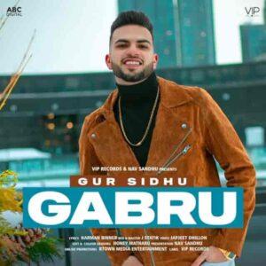 Gur Sidhu Gabru Lyrics Status Download Punjabi Song