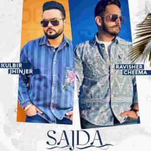Ravisher Cheema Sajda Kulbir Jhinjer Lyrics Status Download Song Kand ghar tere di gate lohe da sunna ae chete aave ta sajda kar aunda yaar