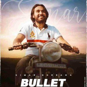 Bullet Simar Doraha Lyrics Status Download Song Ho Bulleta piyareya tu kina time sareya maaf tu kri ki hun kde geda vi ni mareya WhatsApp