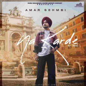 Amar Sehmbi Na Karde Lyrics Status Download Punjabi Song Ya tu mainu ha krde ya ta mainu na krde ik pasa kar jatti da WhatsApp video black.