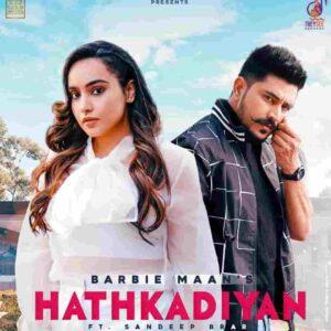 Barbie Maan Hathkadiyan Lyrics Status Download Song Ve menu tere pyar diya ve jatta tere pyaar diya lag hi gayian hath kadiyan WhatsApp video